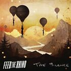 FEED THE RHINO - THE SILENCE   CD NEW+