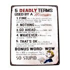 5 Deadly Terms Woman Use Funny Warning Sign Garage Shop Bar Pub Home Wall Decor