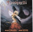 Rondinelli – Our Cross Our Sins RARE CD! FREE SHIPPING!