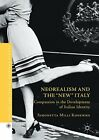 Neorealism and the New Italy Compassion in the Development of Italian Identit
