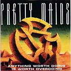 Pretty Maids – Anything Worth Doing Is Worth Overdoing RARE CD! FREE SHIPPING!
