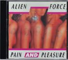 Alien Force ‎– Pain And Pleasure RARE CD! FREE SHIPPING!
