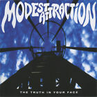 Modest Attraction ‎– The Truth In Your Face RARE CD! FREE SHIPPING!