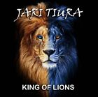 JARI TIURA - KING OF LIONS   CD NEW+