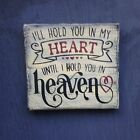 I'll hold you in my heart... Primitive Rustic Country Home Decor