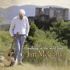 JIM MC CARTY - WALKING IN THE WILD LAND   CD NEW+