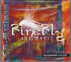 Firefly ‎– Automatic RARE COLLECTOR'S CD! SEALED! SUPERCOVER! FREE SHIPPING!