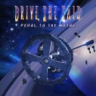 SHE SAID DRIVE - PEDAL TO THE METAL  CD NEW+