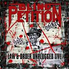 BLIND PETITION - LAW & ORDER UNPLUGGED (LIVE)  2 CD NEW+