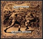 KENNY DUBMAN - RECKLESS ABANDON   CD NEW+