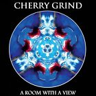 CHERRY GRIND - A ROOM WITH A VIEW   CD NEW+