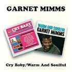 GARNET MIMMS - CRY BABY/WARM AND SOULFUL  CD NEW+
