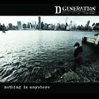 D GENERATION - NOTHING IS ANYWHERE   CD NEW+