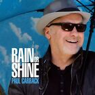 PAUL CARRACK - RAIN OR SHINE  CD NEW+