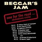 BEGGAR'S JAM - ONE FOR THE ROAD  CD NEW+