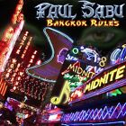PAUL SABU - BANGKOK RULES  CD NEW+