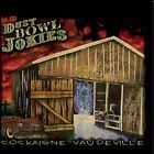 DUST BOWL JOKIES - COCKAIGNE VAUDEVILLE  CD NEW+