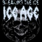 ICE AGE - BREAKING THE ICE  2 CD NEW+