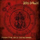 RA'S DAWN - FROM THE VILE CATACOMBS   CD NEW+