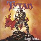TYTAN - ROUGH JUSTICE   CD NEW+
