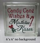 Candy Cane wishes  Mistletoe kisses decal sticker for 8 glass block DIY