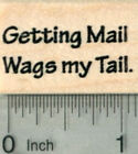 Getting Mail Rubber Stamp Wags my Tail Dog Theme A30016 WM
