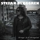 STEFAN BERGGREN - STRANGER IN A STRANGELAND   CD NEW+