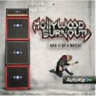 HOLLYWOOD BURNOUTS - KICK IT UP A NOTCH!  CD NEW+