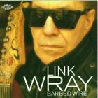 LINK WRAY - BARBED WIRE  CD NEW+