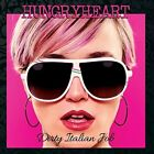 HUNGRYHEART - DIRTY ITALIAN JOB  CD NEW+