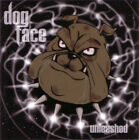 Dogface – Unleashed RARE COLLECTOR'S NEW CD! FREE SHIPPING!