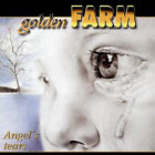 Golden Farm – Angel's Tears RARE COLLECTOR'S NEW CD! FREE SHIPPING!