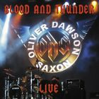 OLIVER DAWSON SAXON - BLOOD AND THUNDER LIVE  CD NEW+