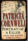 Portrait Of A Killer Jack The Ripper Case Closed HC by Patricia Cornwell 02 1st