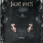 Silent Voices – Infernal RARE COLLECTOR'S NEW CD! FREE SHIPPING!