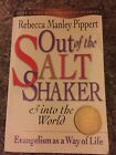 Out of the Saltshaker and into the World  Evangelism as a Way of Life by