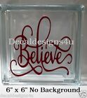 Believe Fancy Christmas Decal Sticker for 8 Glass Block DIY Crafts