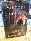 DAVID MORRELL MURDER AS A FINE ART SIGNED  RD HARDCOVER