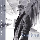 Paul Kramer-Swing Street CD NEW