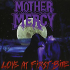 Mother Mercy-Love At First Bite CD NEW