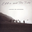 EDDIE & THE TIDE-LOOKING FOR AN ADVENTURE CD NEW