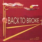 Dave Cross and Crossection-Back To Broke CD NEW