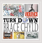 Brace Chyld-Turn Down (CD-RP) CD NEW