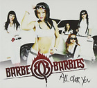 BARBE-Q-BARBIES-ALL OVER YOU CD NEW