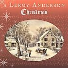 Anderson, Leroy, Leroy Anderson Christmas, Excellent