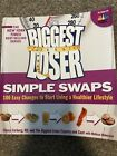 The Biggest Loser Simple Swaps 100 Easy Changes