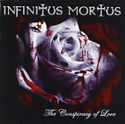 INFINITUS MORTUS-THE CONSPIRACY OF LOVE CD NEW