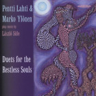Lahti; Ylonen-Duets For Restless Souls CD NEW