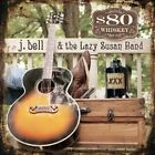J. Bell & the Lazy Susan Band-$80 Whiskey CD NEW