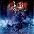 Human Fortress-Thieves Of The Night CD NEW